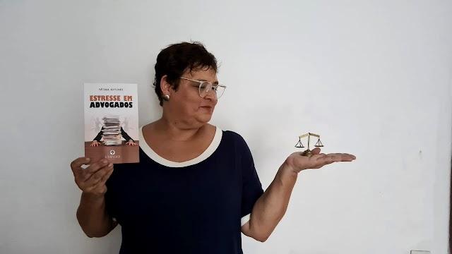 Estresse em advogados: professora universitária faz pesquisa e lança livro sobre o tema