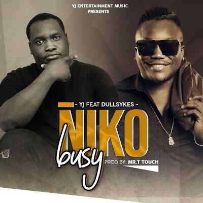 Download Mp3 | YJ ft Dully Sykes - Niko Busy
