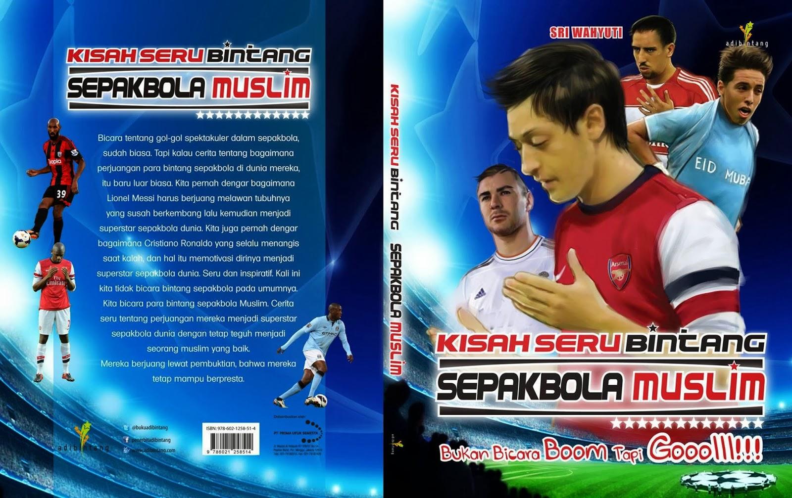 Judul Judul Sepak Bola Bola Sepak Permainan Permainanonline Wahyuti Journal Buku Baru Kisah Seru Bintang Sepak Bola Muslim