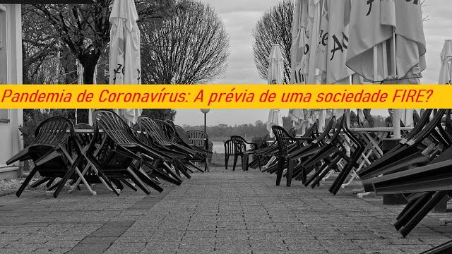 Pandemia de Coronavírus: O seu teste Drive FIRE !