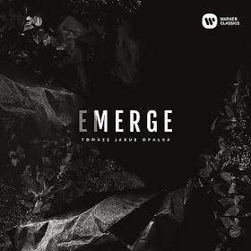 Tomasz Opałka - Emerge - Warner Classics