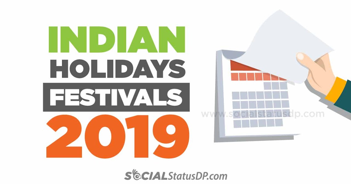 Indian Festivals Holidays Calendar 2019
