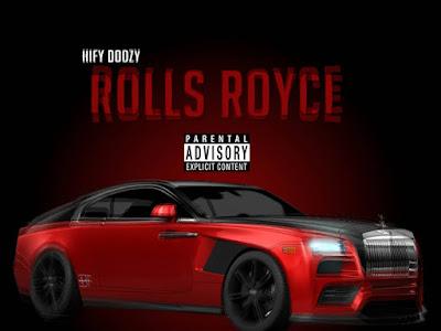 DOWNLOAD MP3: Hify Doozy - Rolls Royce