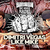 Dimitri Vegas & Like Mike - Smash The House Radio #56