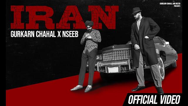 Iran Song Lyrics - Gurkarn Chahal   NseeB   Vitamin   New Punjabi Songs   Latest Punjabi Songs 2020 Lyrics Planet