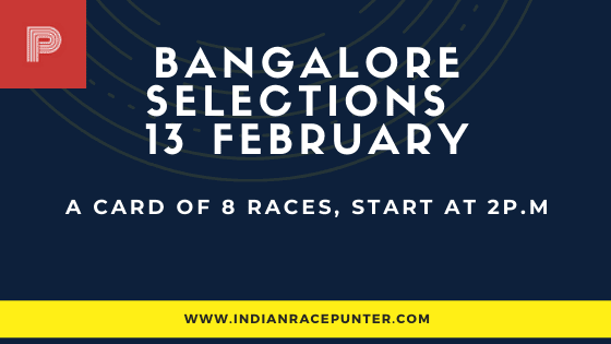 Bangalore Race Selections 13 February