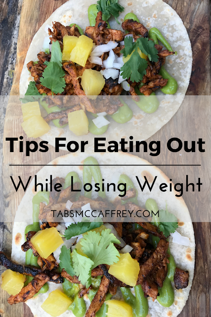 Tips for Eating Out While Losing Weight