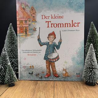 """""""Der kleine Trommler"""" nacherzählt und illustriert von Bernadette Watts, Geschichte zu Little Drummer Boy"""