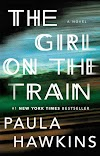 The Girl on the Train (novel) Review The Best Selling Novel Book on Amazon History
