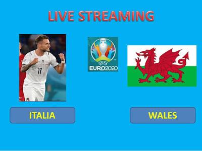 Link Live Streaming Euro 2020 ITALIA VS WALES Berlangsung Di Stadio Olimpico