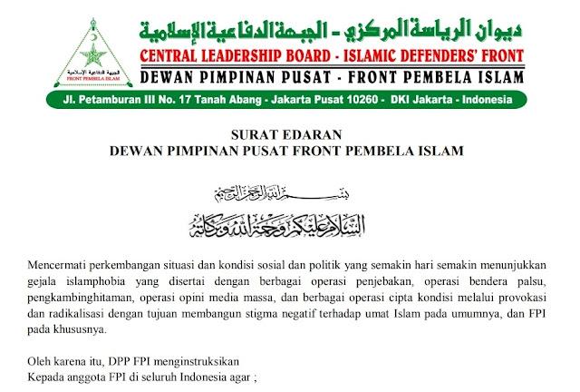 Terbitkan Surat Edaran, FPI Minta Waspadai Operasi Islamofobia: False Flag, Opini Media, Cipta Kondisi