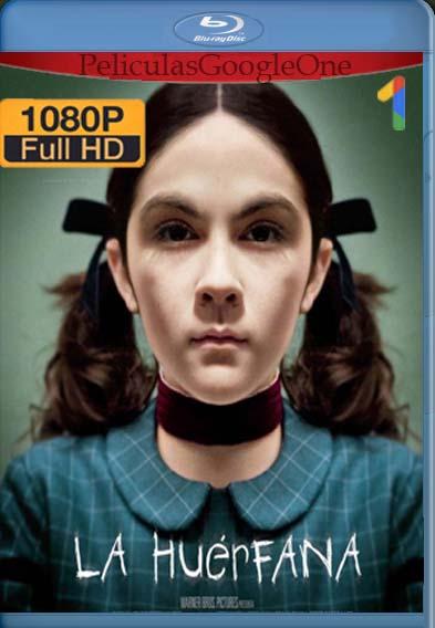La Huerfana[2009] [1080p BRrip] [Latino-Inglés] [GoogleDrive] LaChapelHD