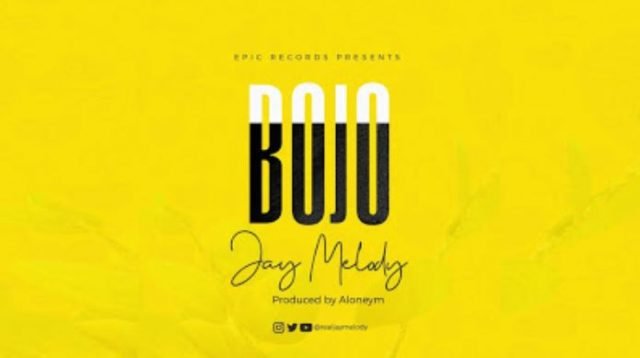 New AUDIO: Jay Melody – Bojo | Download Mp3