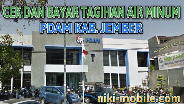 Niki Reload - Cara Cek dan Bayar Tagihan Air Minum PDAM Kabupaten Jember Jawa Timur