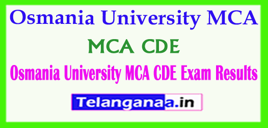 Osmania University MCA (CDE)  2018 Exam Results Download