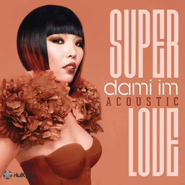 [Single] Dami Im – Super Love (Acoustic)