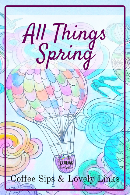 All-Things-Spring for your weekend perusing!