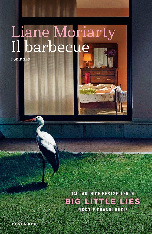 Il barbecue Liane Moriarty