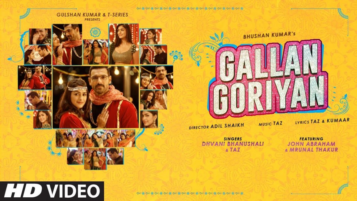 GALLAN GORIYAN LYRICS - DHVANI BHANUSHALI & TAZ - Lyrics Over A2z