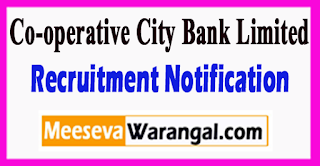 CCBL Co-operative City Bank Limited Recruitment Notification 2017 Last Date 15-07-2017