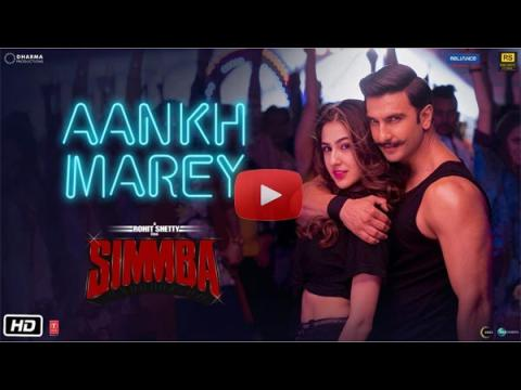 Simmba Song Aankh Marey - Ranveer Singh & Sara Ali Khan Aankh Marey