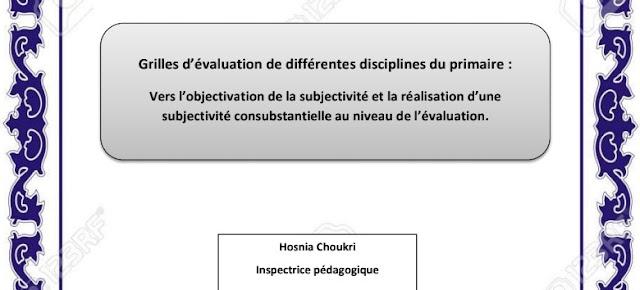 grilles d évaluation de différentes disciplines du primaire