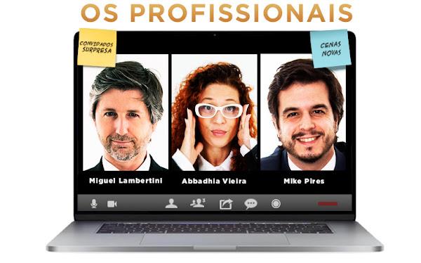 OS PROFISSIONAIS REGRESSAM AOS PALCOS EM MAIO COM NOVAS DATAS!