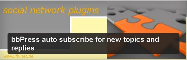 bbPress Auto Subscribe plugin for bbPress forum
