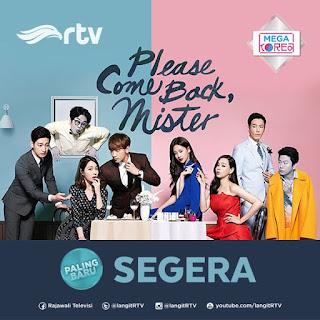 DRAMA KOREA Please Comeback, Mister Tayang di RTV + SINOPSIS