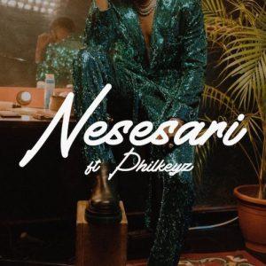 [MUSIC] Kizz Daniel – Nesesari Ft. Philkeyz