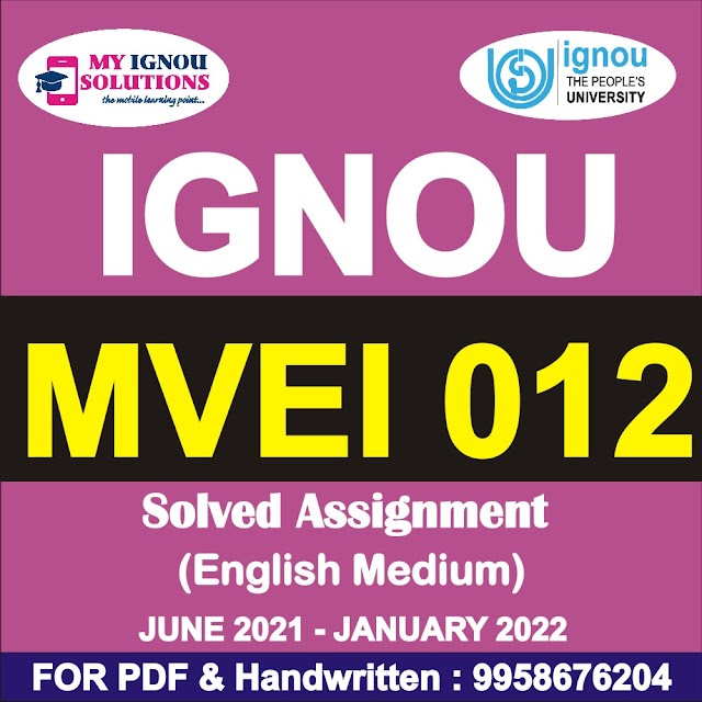 MVEI 012 Solved Assignment 2021-22