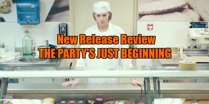 The Party's Just Beginning review