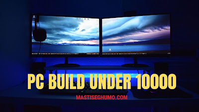 pc build under 10000