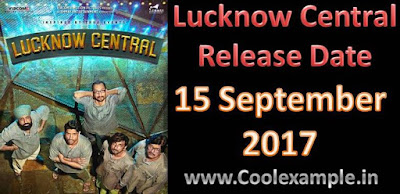 Lucknow Central Release Date