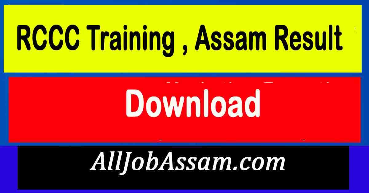 RCCC Training , Assam Result 2021
