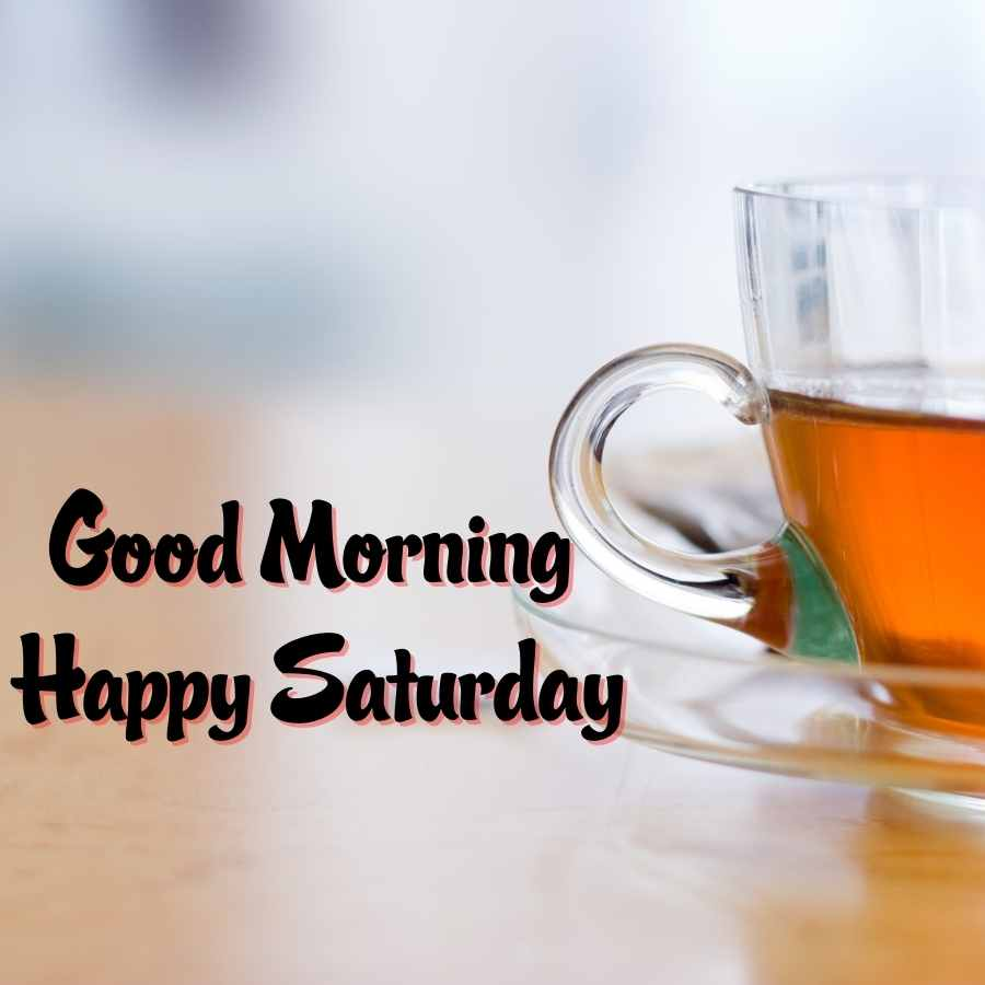 saturday wishes images