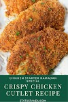 How To Make Crispy Chicken Cutlet?