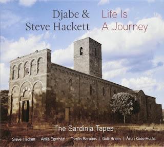 Djabe & Steve Hackett - 2017 - Life Is A Journey – The Sardinia Tapes