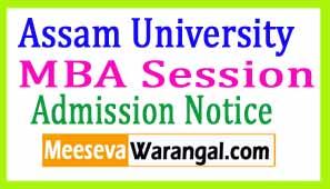 Assam University MBA Session 2017-19 Admission Notice