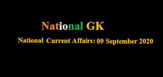 Current Affairs: 09 September 2020