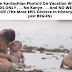 Lol...just because Kim Kardashian went on holiday with her kids and without Kanye