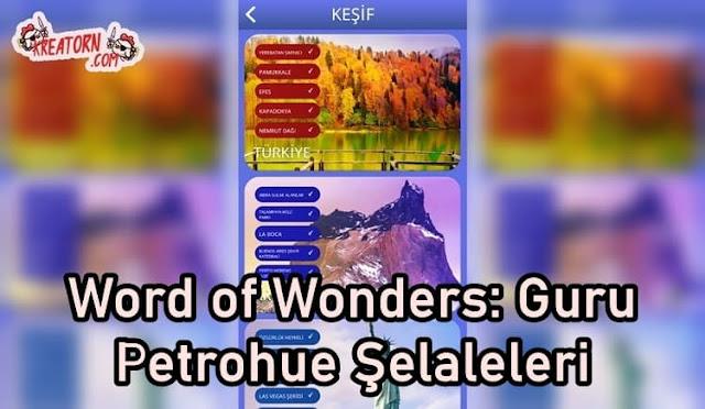 Words of Wonders: Guru Petrohue Şelaleleri Cevapları
