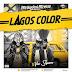 MUSIC: Brownboi Breeze Feat. Vee Square - Lagos Color