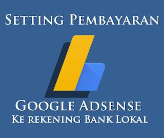 Pindah Pembayaran Google Adsense Ke Rekening