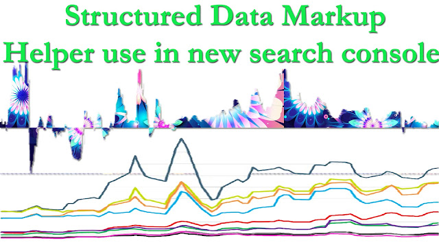 Structured Data Markup Helper use in new search console