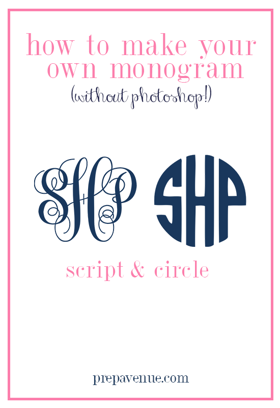 How to make your own monogram without photoshop prep avenue i have provided step by step instructions on how to make both a script and circle monogram these are perfect if you want to add them to business cards stopboris Choice Image