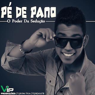BAIXAR  CD – PÉ DE PANO – O PODER DA SEDUÇÃO (TUDO NOVO) download grátis