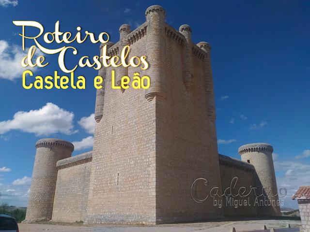 Roteiro dos castelos de Castela e Leão