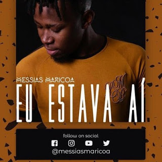 Messias Maricoa Feat Valter Artístico - Sinto Sua Falta (2019 Download