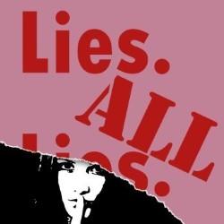 lies. all lies.-fringe-dramaturgy-database